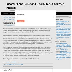 Xiaomi Phone Seller and Distributor – Shenzhen Phones