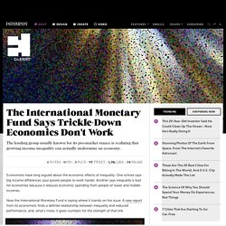 The International Monetary Fund Says Trickle-Down Economics Don't Work
