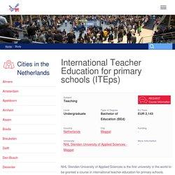 International Education for primary schools (ITEps), NHL Stenden Meppel