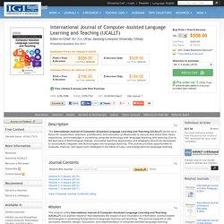 International Journal of Computer-Assisted Language Learning and Teaching (IJCALLT) (2155-7098)(2155-7101): Bin Zou