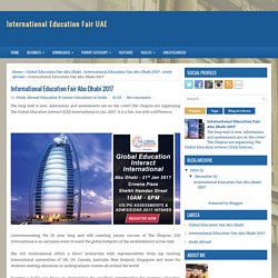 Global Education Interact (GEI) International in Dubai Hosted by The Chopras