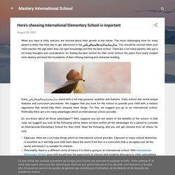 Here's choosing International Elementary School is important