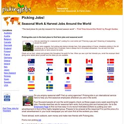 Picking Jobs - the international job site linking employers with seasonal workers