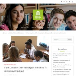 Which Countries Offer Free Higher Education To International Students? – Need to Know Before Enrollment for Free Higher Education Europe
