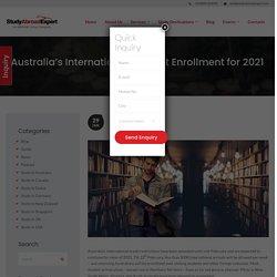 Australia's International Student Enrollment for 2021