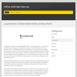 La présence à l'international de Lorience Paris - infos-entreprises.eu