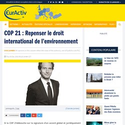 COP 21 : Repenser le droit international de l'environnement – EurActiv.fr