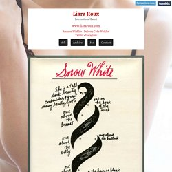 Blog « Liara Roux - International Escort - Snow White, by Donald Barthelme, was given to me...