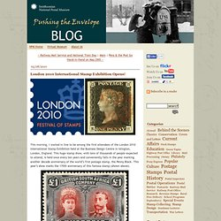 London 2010 International Stamp Exhibition Opens! - National Postal Museum