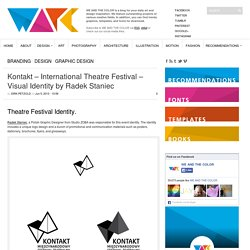 Kontakt – International Theatre Festival - Visual Identity by Radek Staniec