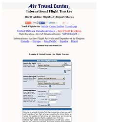 International Flight Tracker, World Airline Flights and Airport Status