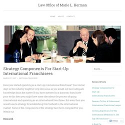 Strategy Components For Start-Up International Franchisees