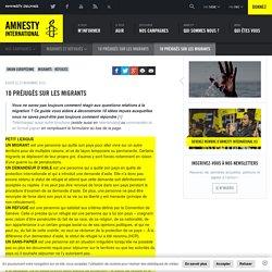 10 préjugés sur les migrants - Amnesty International Belgique Francophone