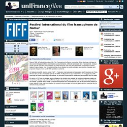 Festival international du film francophone de Namur (Belgique)