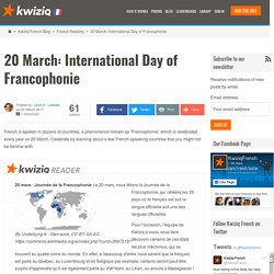 20 March: International Day of Francophonie - Kwiziq French Blog