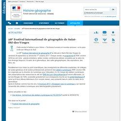 28e Festival international de géographie de Saint-Dié-des-Vosges- ÉduscolHistoire-géographie