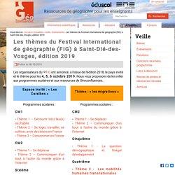 Les thèmes du Festival international de géographie (FIG) à Saint-Dié-des-Vosges, édition 2019