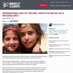 International Day of the Girl: What's in the day of a refugee girl?