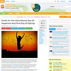 Smile! It's The International Day Of Happiness And First Day Of Spring! Kids News Article