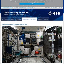 International Space Station panoramic tour / Highlights / International Space Station / Human Spaceflight / Our Activities / ESA mobile