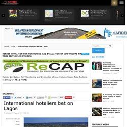 International hoteliers bet on Lagos