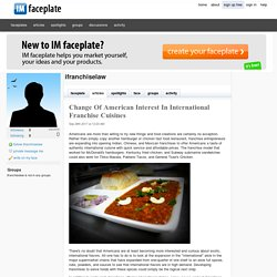 Change Of American Interest In International Franchise Cuisines by ifranchiselaw