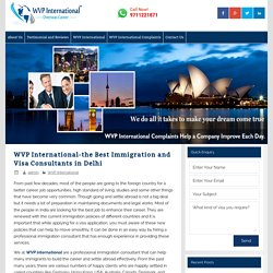 WVP International-the Best Immigration and Visa Consultants in Delhi