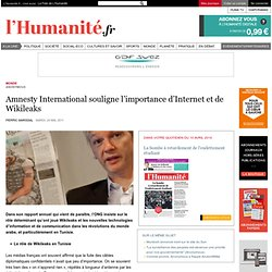 Amnesty International souligne l'importance d'Internet et de Wikileaks