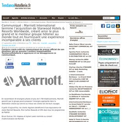 Communiqué Marriott International termine l'acquisition de Starwood Hotels & ...