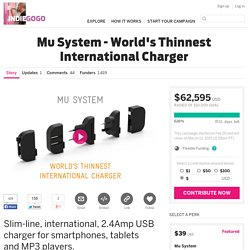 Mu System - Worlds Thinnest International Charger
