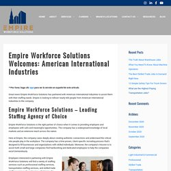 Empire Workforce Solutions Welcomes: American International Industries - Empire Workforce Solutions