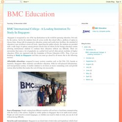 BMC Education: BMC International College- A Leading Institution To Study In Singapore