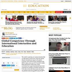 Ed Gragert: Global Competency Through International Interaction and Education