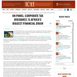 UN panel: corporate tax avoidance is Africa's biggest financial drain