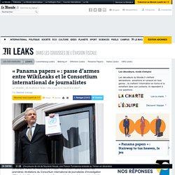 « Panama papers » : passe d'armes entre WikiLeaks et le Consortium international de journalistes