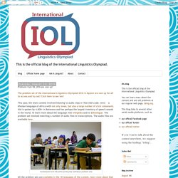 IOL - International Linguistics Olympiad : Problems from IOL 2016 are now up!