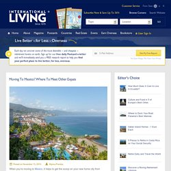 Best Places to Retire, Live and Invest Overseas - International living