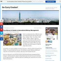 Free Money! A Guide to International Money Management - Go Curry Cracker!Go Curry Cracker!