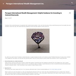 Paragon International is the Best Advisor for Investment in Colored Diamonds