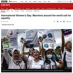 International Women's Day: Marchers around the world call for equality
