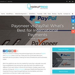 Payoneer vs PayPal: Best for International Payments