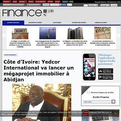 Côte d'Ivoire: Yedcor International va lancer un mégaprojet immobilier à Abidjan