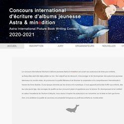 Concours international d'écriture d'albums jeunesse Astra & minedition