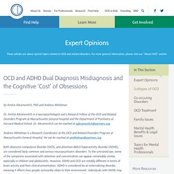 International OCD Foundation – OCD and ADHD Dual Diagnosis Misdiagnosis and the Cognitive 'Cost' of Obsessions