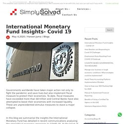 International Monetary Fund Insights - COVID 19 - Simply Solved