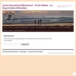 Lycée International Montessori – Ecole Athéna – Le blog de Sylvie d'Esclaibes.