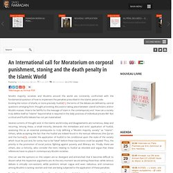 An International call for Moratorium on corporal punishment, stoning and the death penalty in the Islamic World