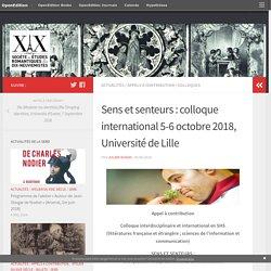 Sens et senteurs : colloque international 5-6 octobre 2018, Université de Lille – Société des études romantiques et dix-neuviémistes
