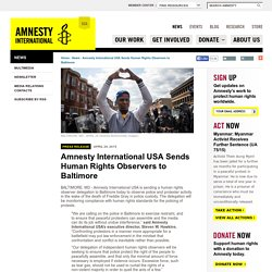 Amnesty International USA Sends Human Rights Observers to Baltimore