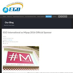 EGO International as Mipap 2016 Official Sponsor